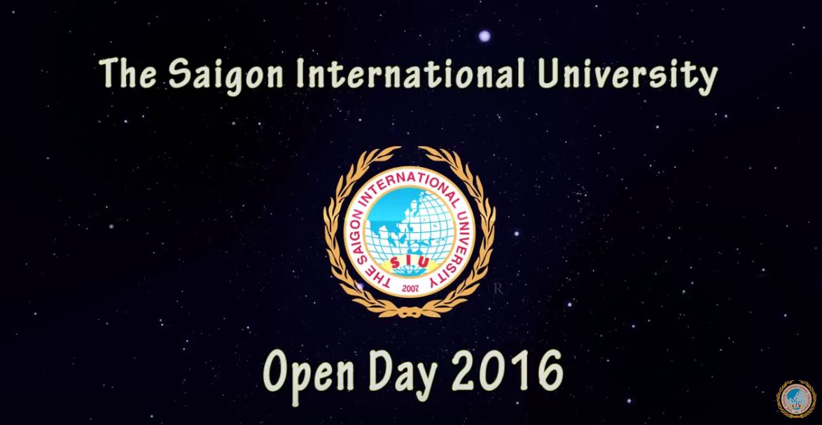 The Saigon International University - OPEN DAY - 27/3/2016